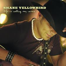 shane yellowbird - lif is calling my name cd.jpeg