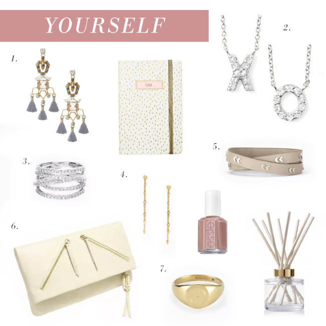 You work hard and deserve to be spoiled too! Now's the perfect time to buy yourself the luxe accessories you'll love, like that leather bag or the diamond necklace you've been eyeing.  1.   NILA CHANDELIERS   2.   COVET PAVE INITIAL NECKLACE - WHITE GOLD   3.   STELLAR PAVE RING   4.   CELESTIAL DROP EARRINGS   5.    CHEVRON LEATHER WRAP BRACELET   6.   THE COVET WAVERLY IN STONE   7.   ENGRAVABLE SIGNET RING