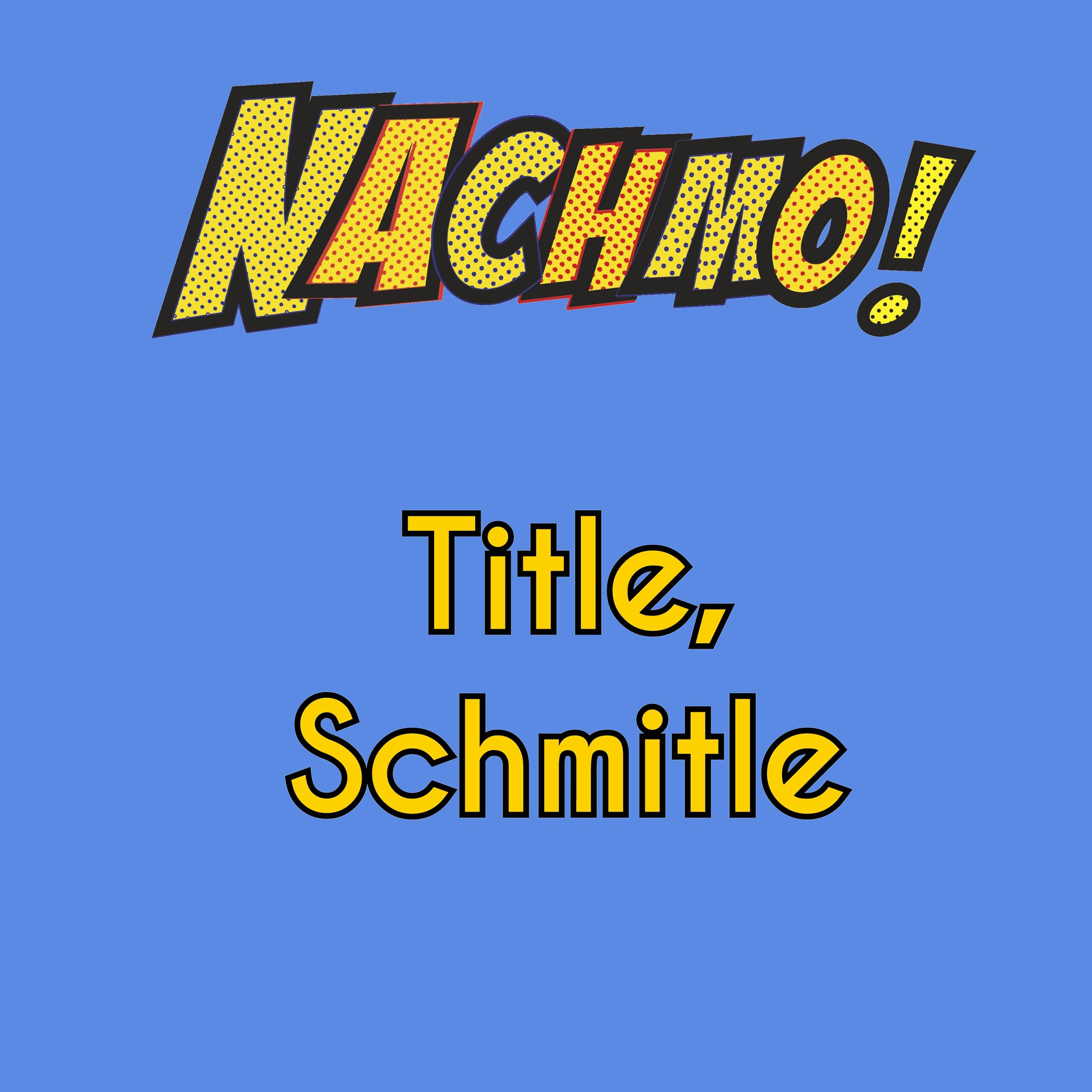 Jan 26: Title, Schmitle - Prompt, Plus, Lens: Come up with 10 BAD titles for your piece. Post the worst three.