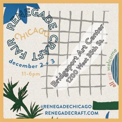 Renegade Craft Fair- Holiday - Dec 2 + 3 2017   11am - 6pmBridgeport Art Center1200 West 35th St. Chicago