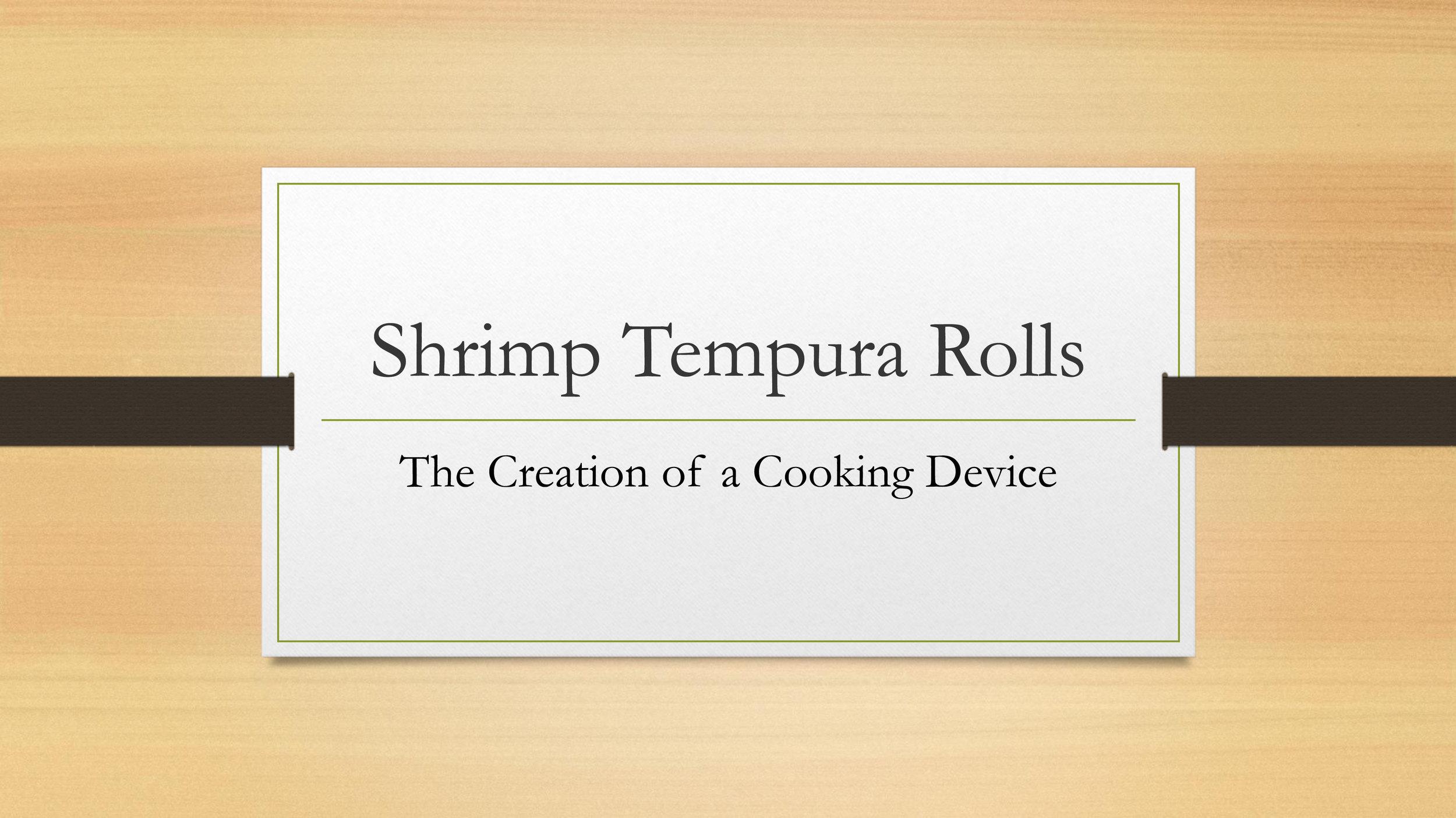 Shrimp Tempura Roll Cooking Device