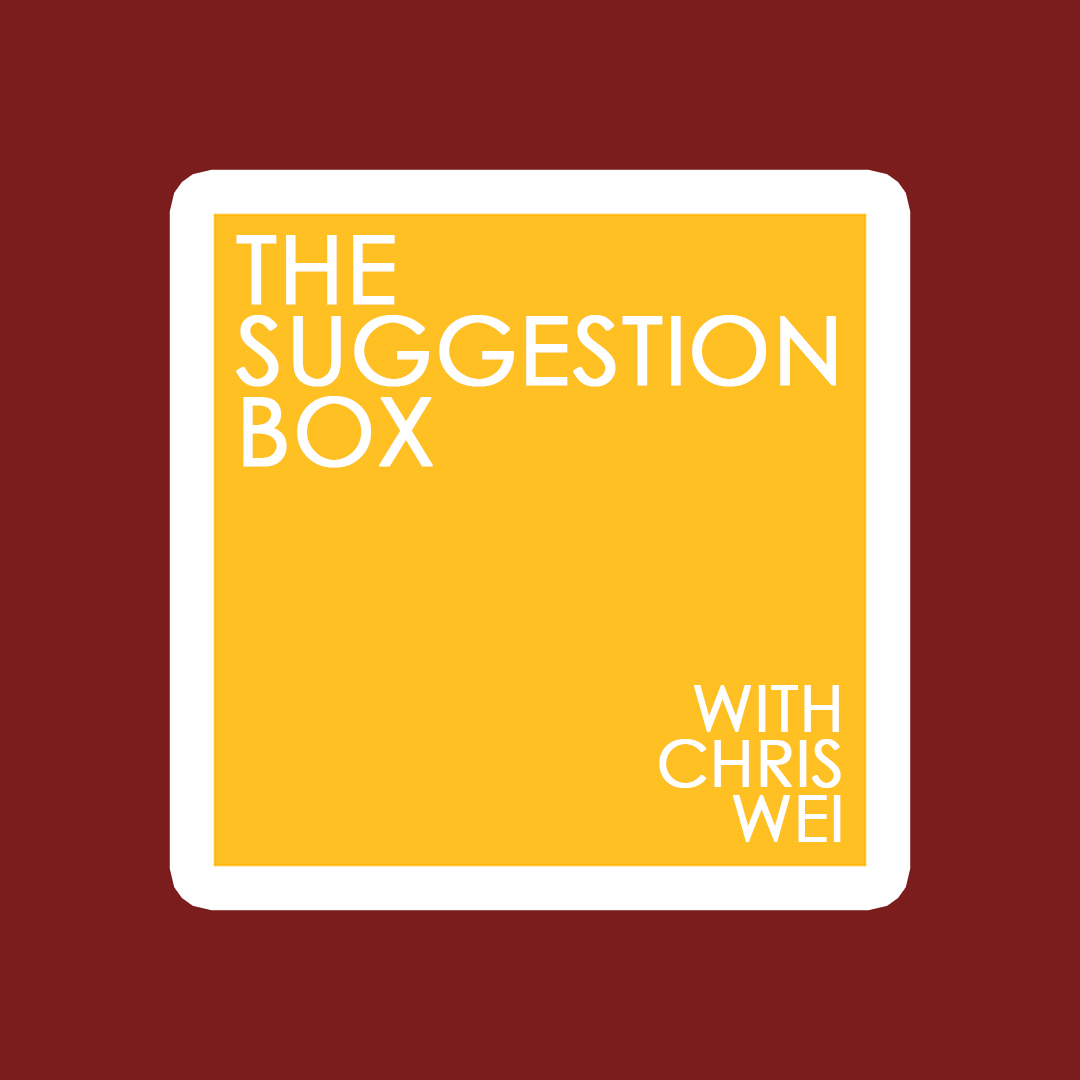 The Suggestion Box