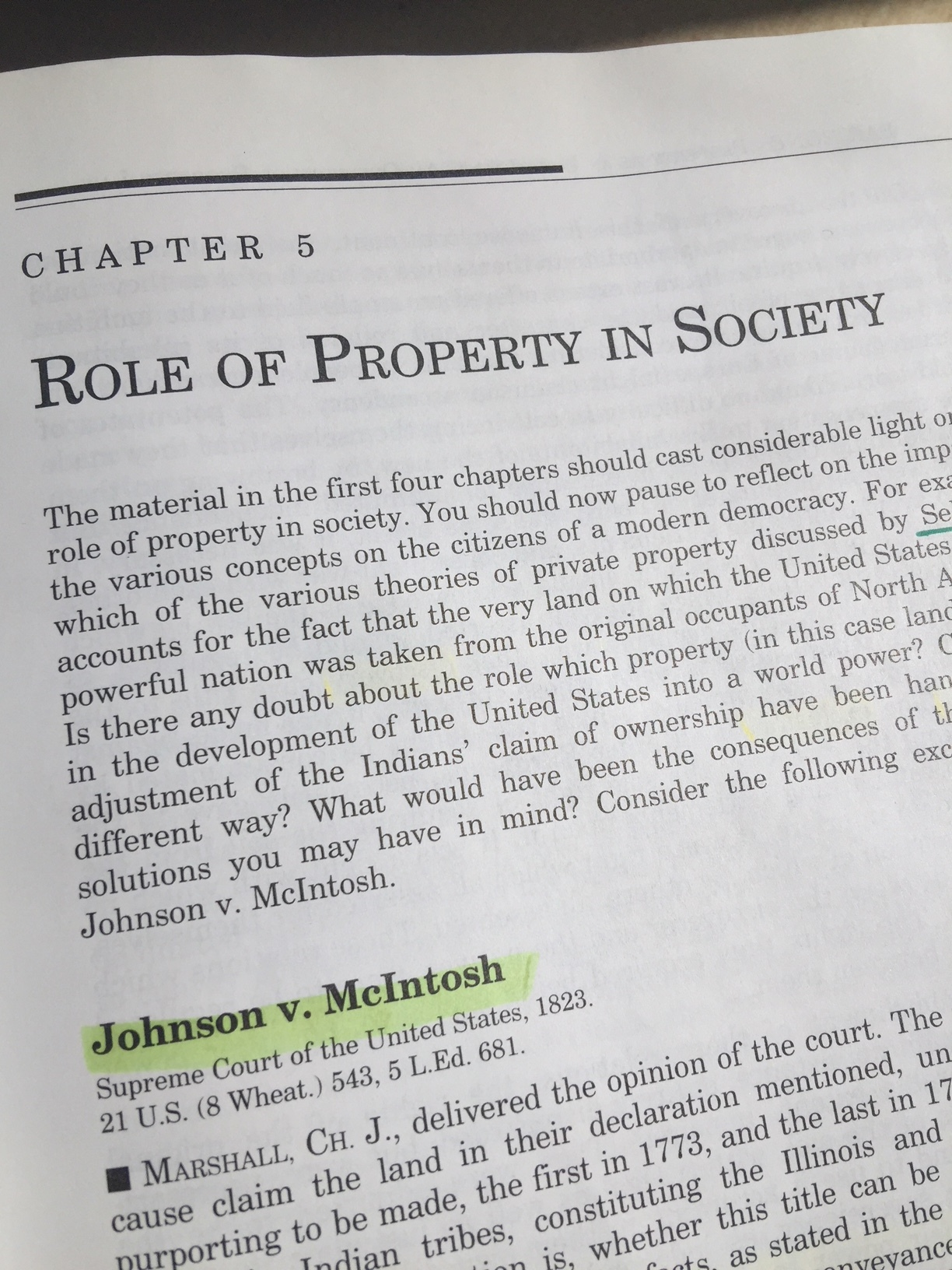 The seminal property case in the U.S. That's why we read and study it.