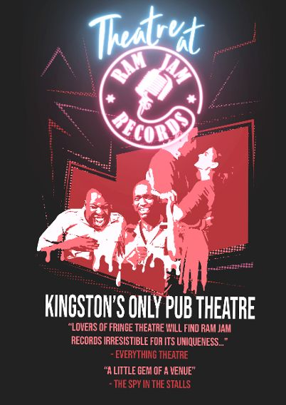 Kingston's only pub theatre space.  'A little gem of a venue…'  - The Spy in the Stalls