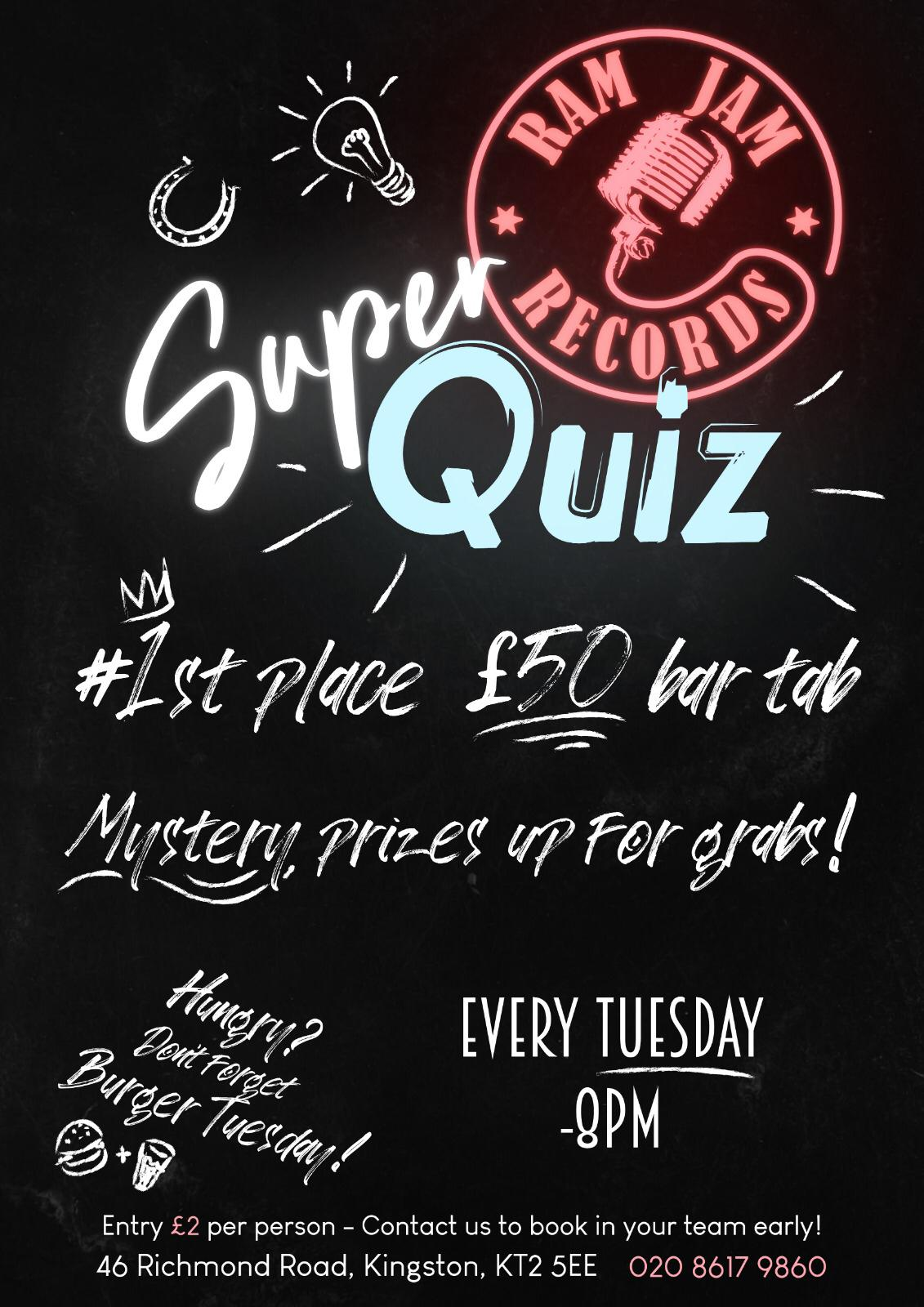 Every Tuesday from 8pm join us at RJR for a super quiz with a £50 Bar tab for the winning team.