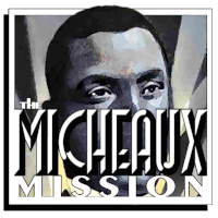 The Micheaux Mission