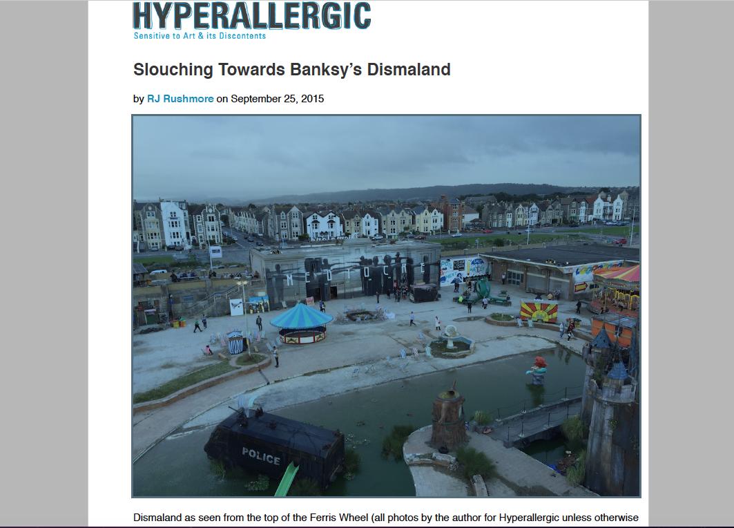 HYPERALLERGIC -   Dismaland - August 2015  - Weston Upon Mare, UK