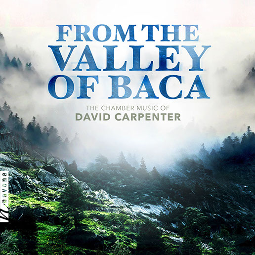 - The Chamber Music of David CarpenterParma Recordings - 2019                              Charles Abramovic piano                            Katelyn Bouska piano                                  Rebecca Harris violin                                       Cassia Harvey cello                                      Myanna Harvey viola                                Lawrence Indik baritone