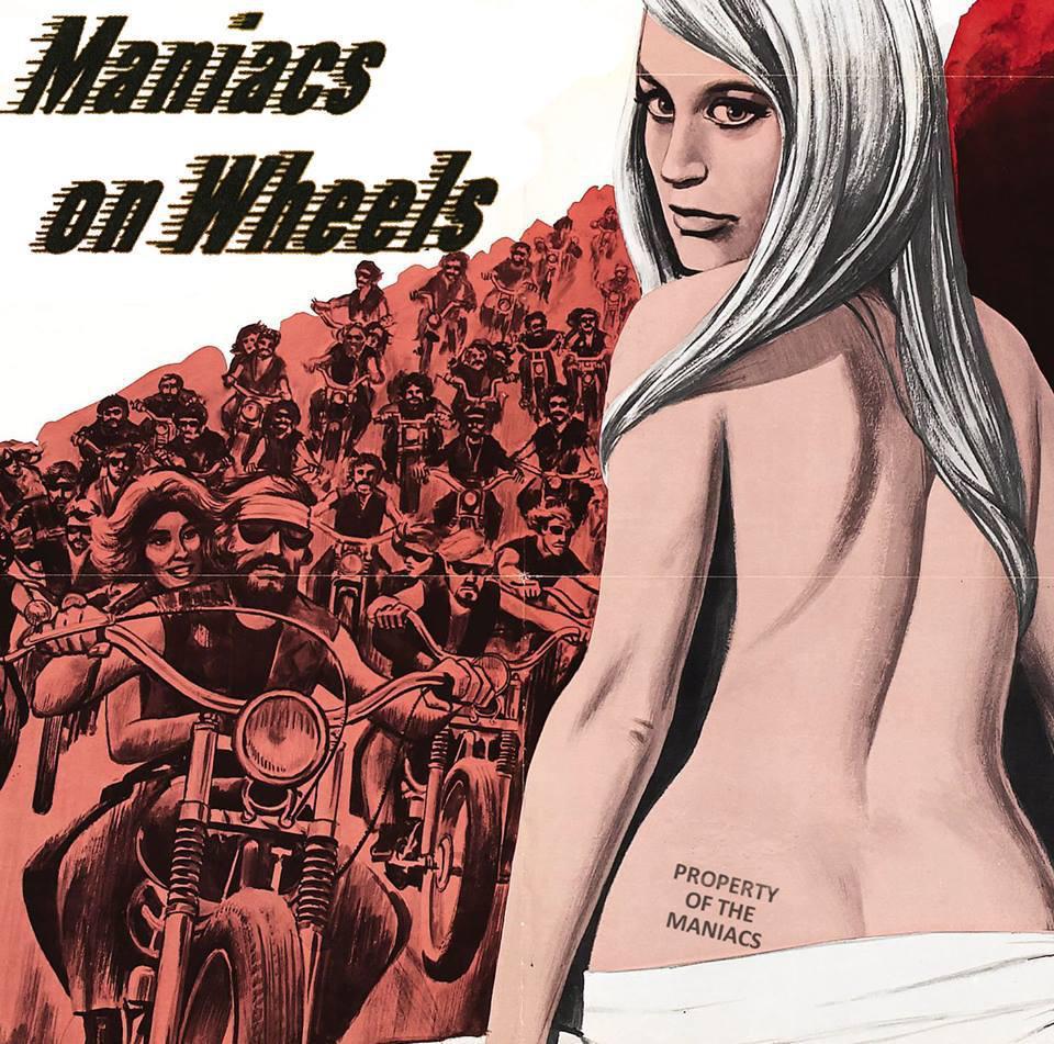 Maniacs On Wheels • Maniacs On Wheels