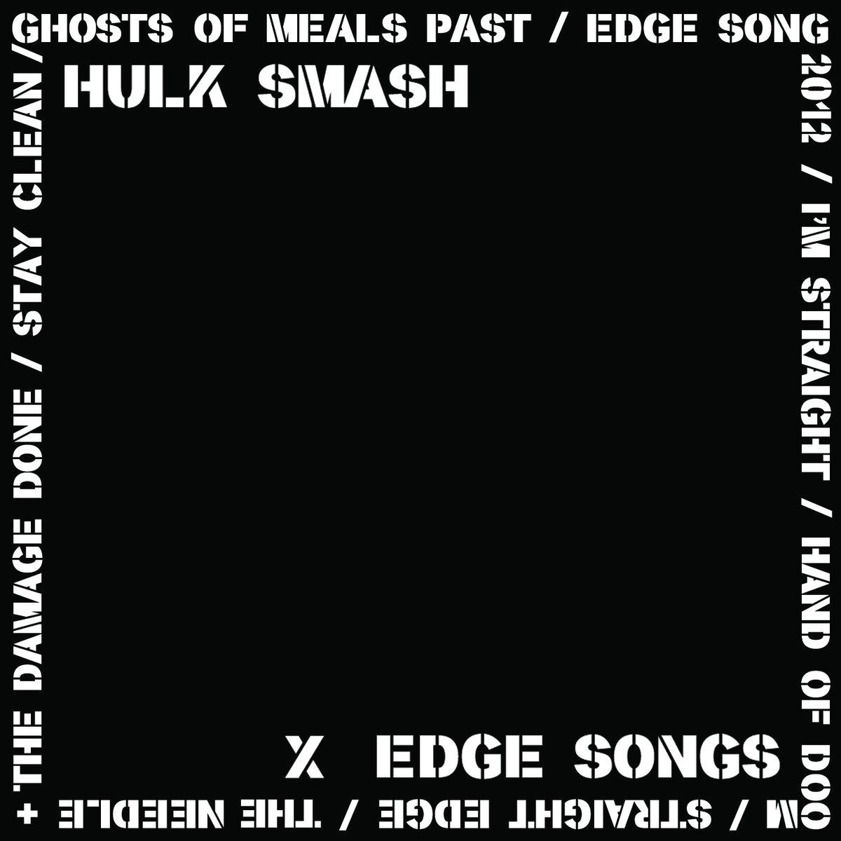 Hulk Smash • Edge Songs