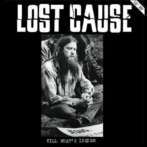 Lost Cause • Kill What's Inside