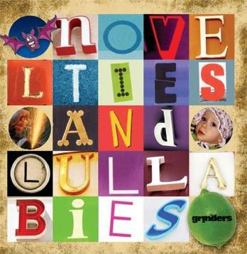 The Grinders • Novelties And Lullabies