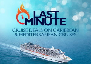 Last Minute Caribbean & Mediterranean cruises on MSC through EnjoyVacationing.com