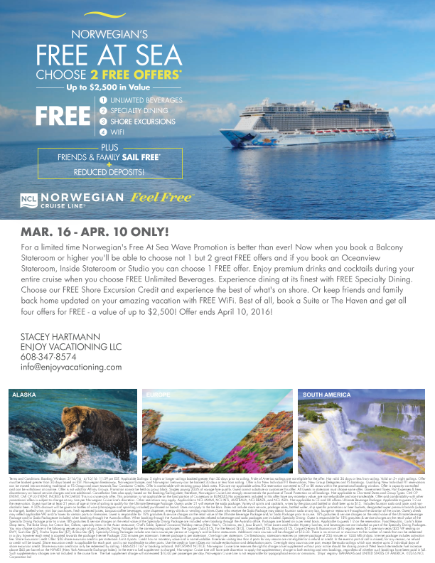Norwegian Cruise Line Free at Sea sale extended through April. Contact info@EnjoyVacationing.com to book your vacation today!