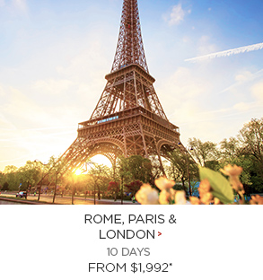Rome, Paris & London from $1,992 per person!