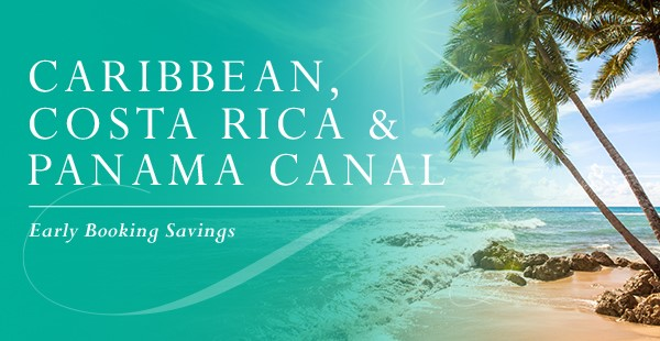 Early Booking Discounts on Windstar Luxury Cruises to the Cribbean, Costa Rica and Panama Canal - EnjoyVacationing.com