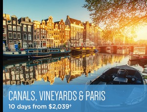 Avalon Fall Sale on Now - Canals, Vineyards & Paris - 10 days from $2,039