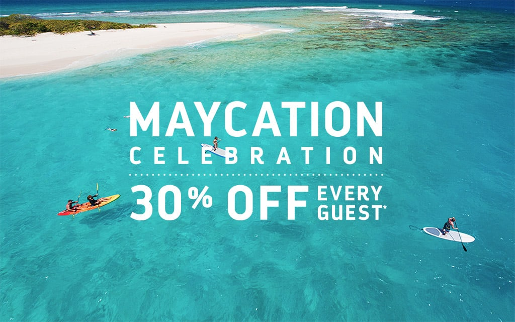 Maycation! 30% off every guest. Contact info@enjoyvacationing.com for more details!