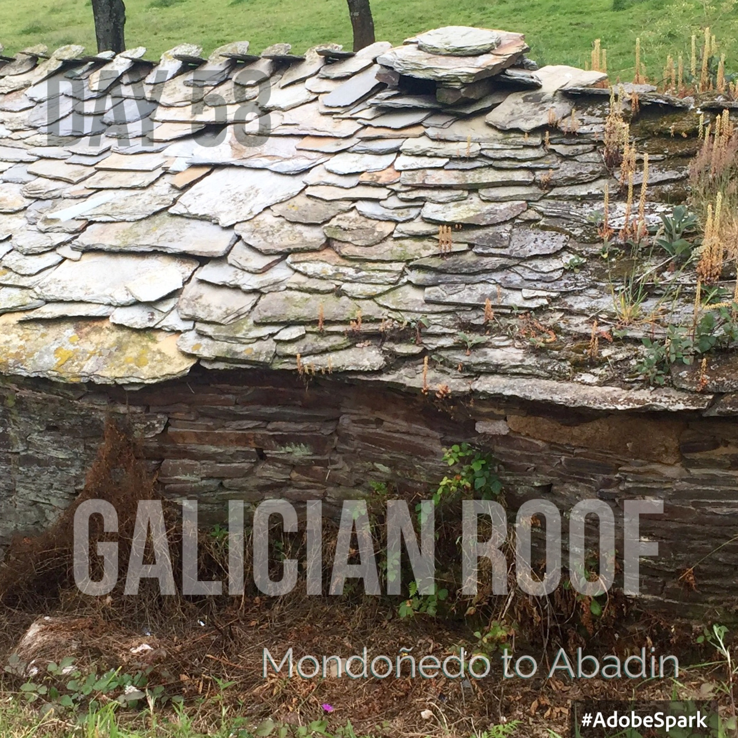 Slate roofs are characteric of Galicia