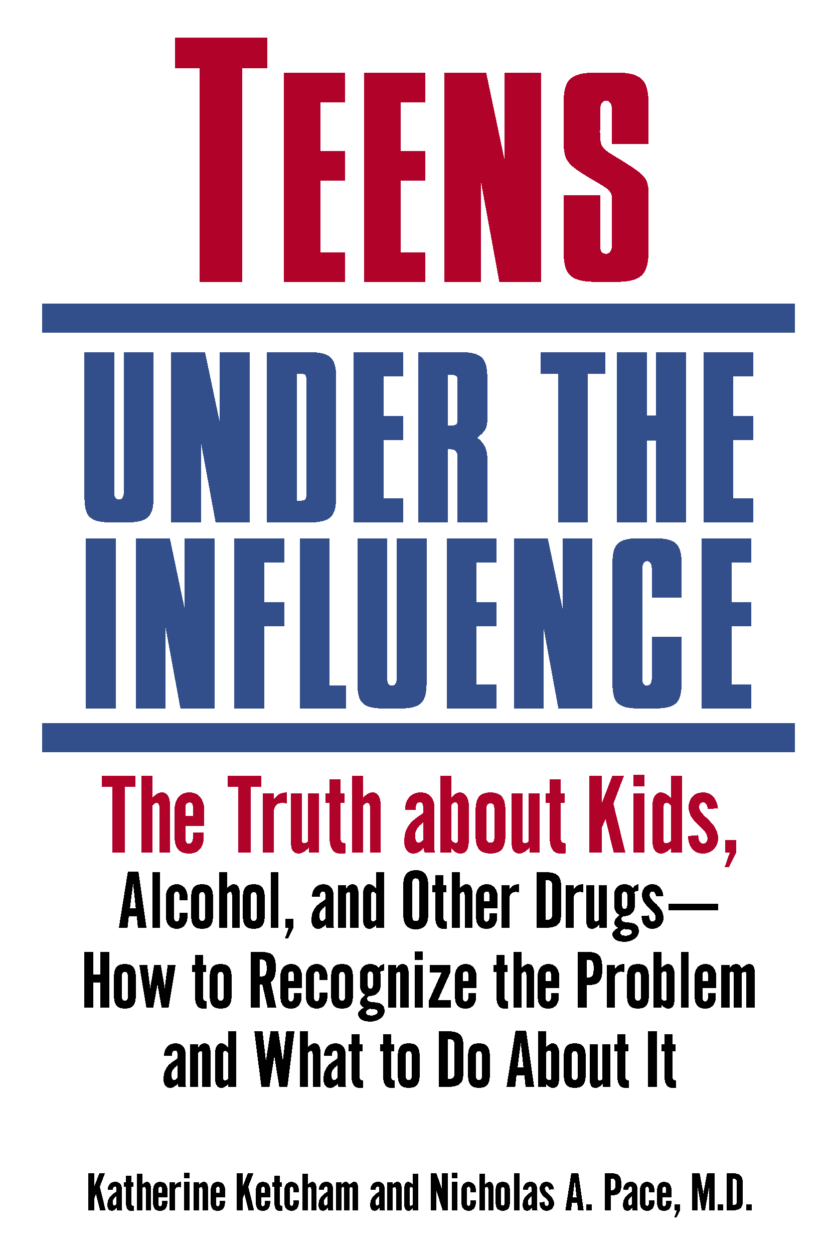 Teens Under The Influence Book Cover
