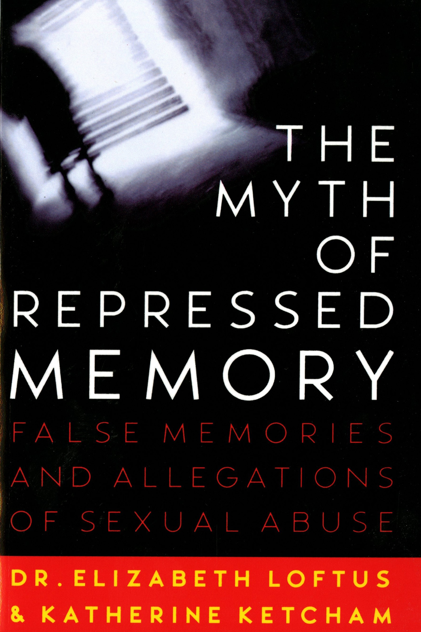 The Myth of Repressed Memory Book Cover