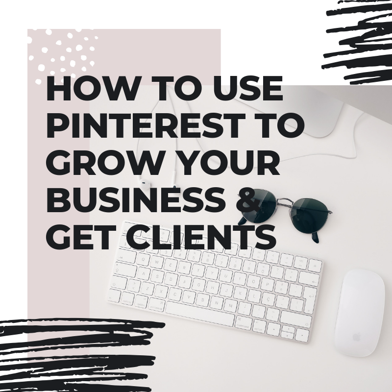How to Use Pinterest To Grow Your Business & Get Clients - www.valeriefidan.com Pinterest Marketing.png