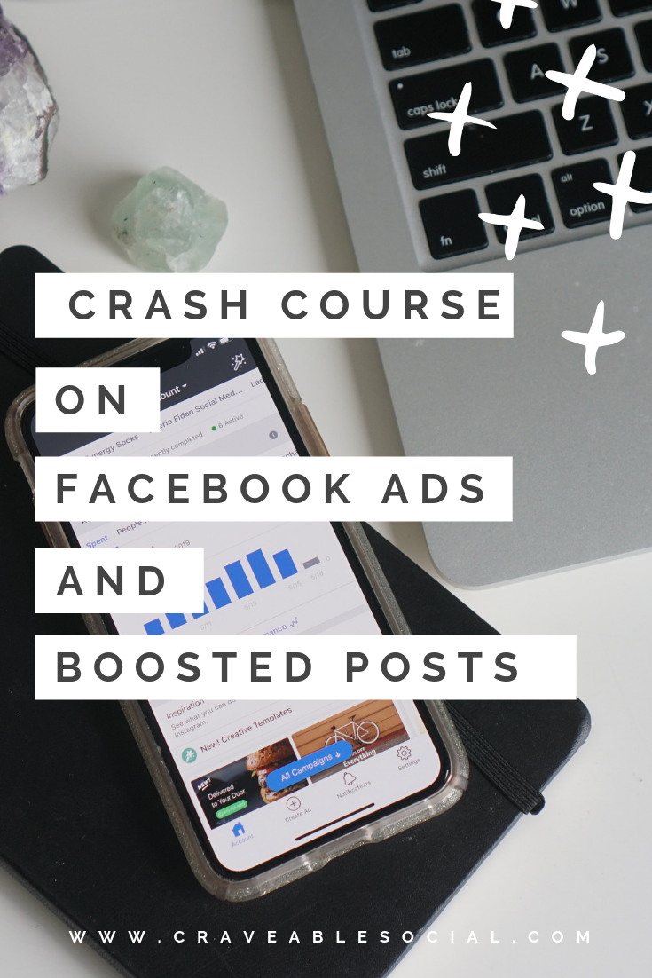Crash Course on Facebook Ads and Boosted Post - www.craveablesocial.com .png