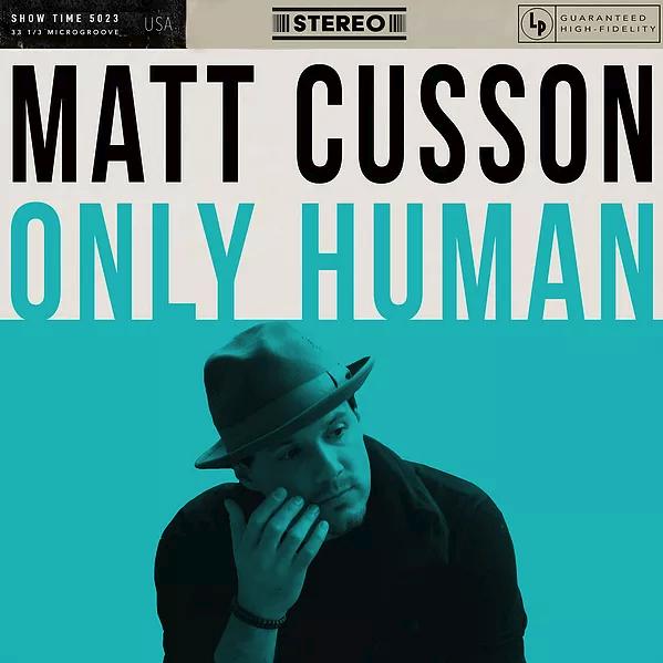 Matt Cusson - Only Human