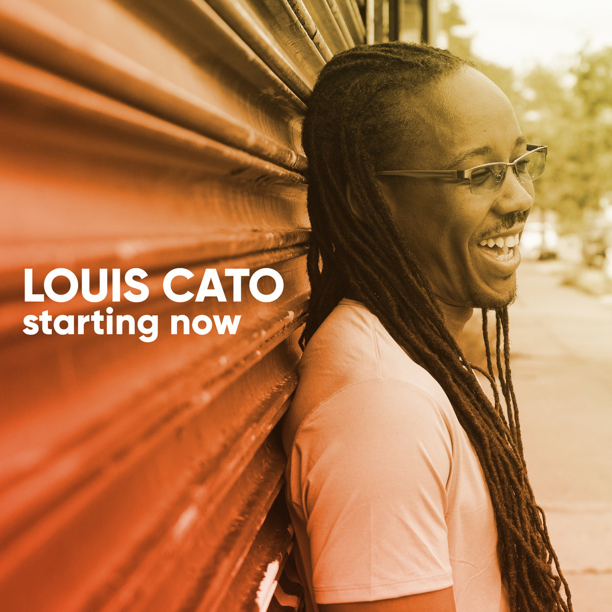 Louis Cato - Starting Now
