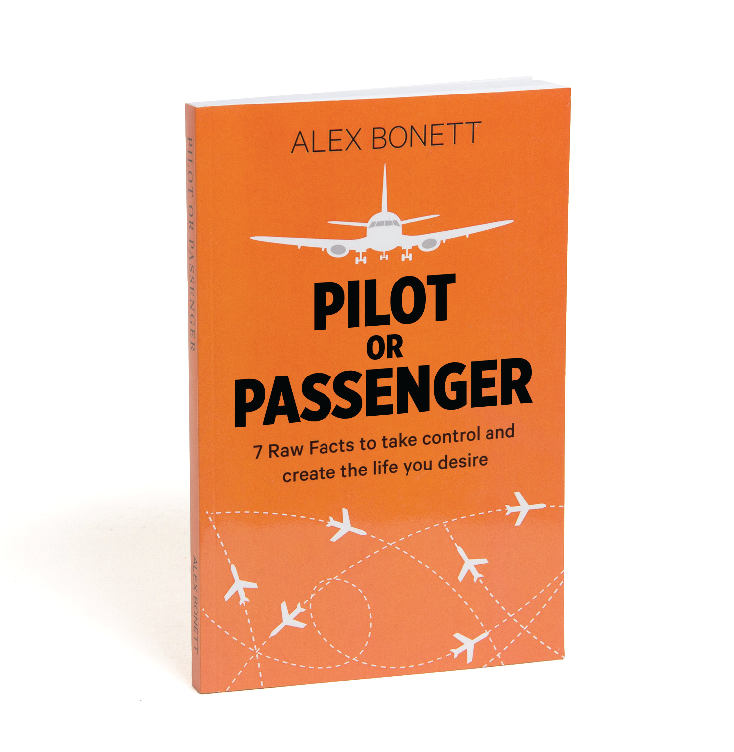 Participants receive a copy of Alex's book Pilot or Passenger.