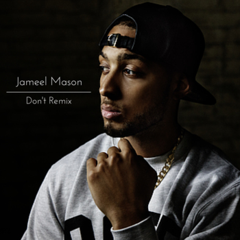 Listen to Don't Remix by Jameel Mason