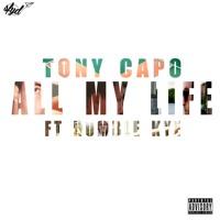 Listen to All My Life by Tony Capo.