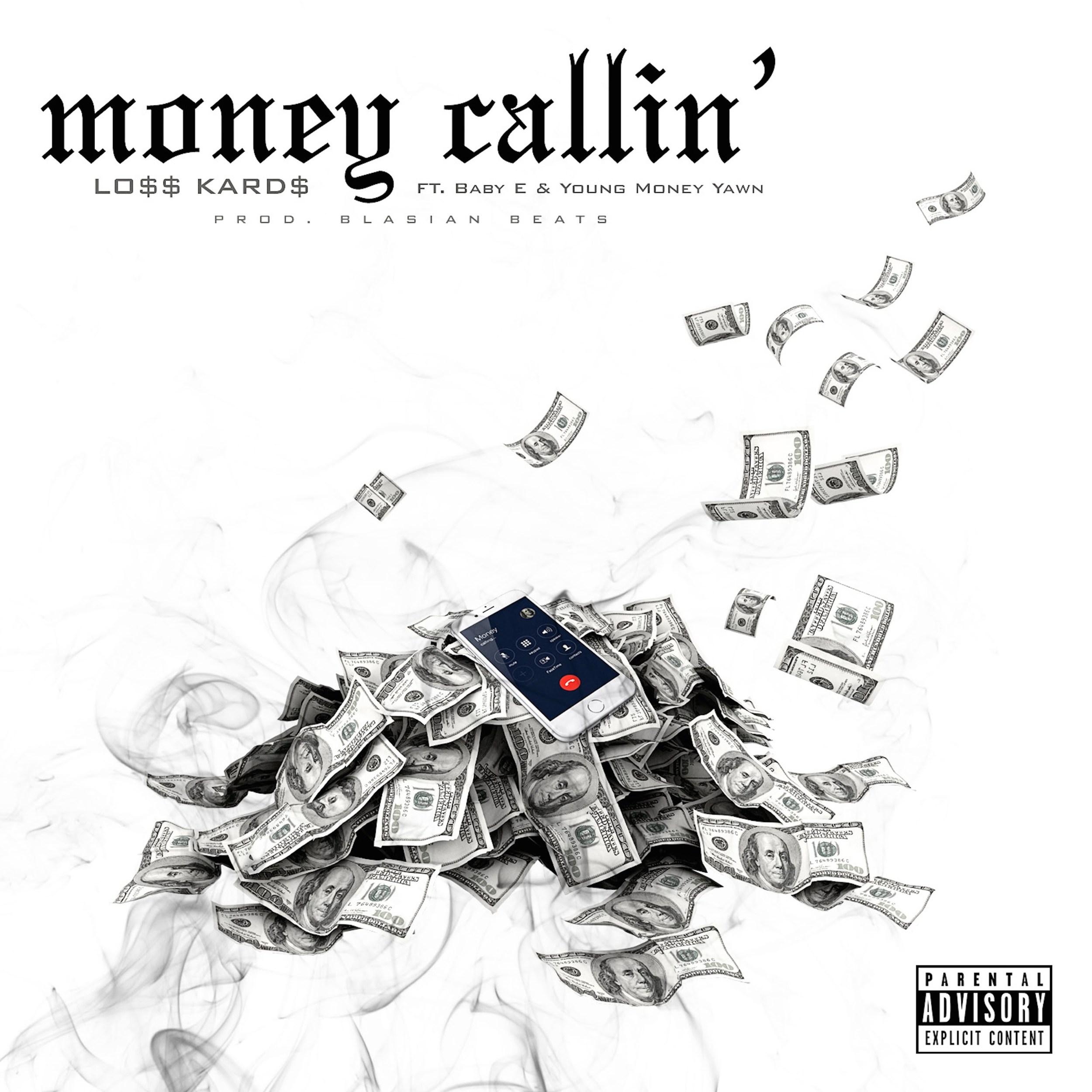 Listen to Money Callin by Lo$$ Kard$.