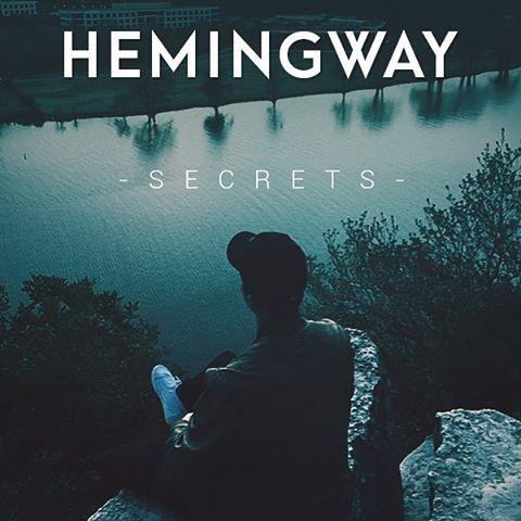 Listen to Secrets by Hemingway