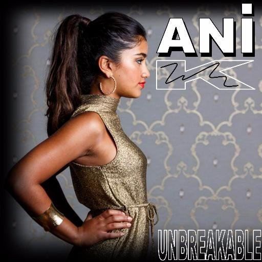 Listen to Unbreakable by Ani-K.
