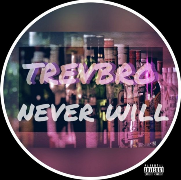 Listen to Never Will by TrevBro.