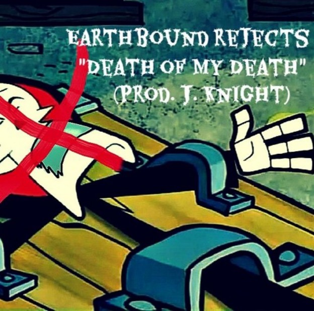 Listen to Death Of My Death by Earthbound Rejects.