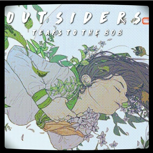 Listen to Tears To The 808 by Outsiders.