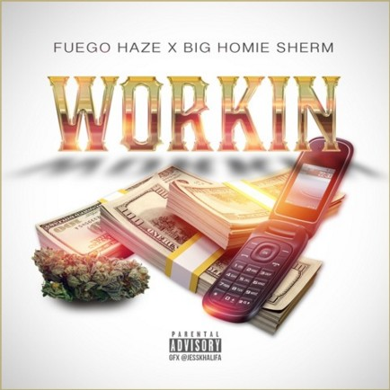 Listen to Workin by Fuego Haze.