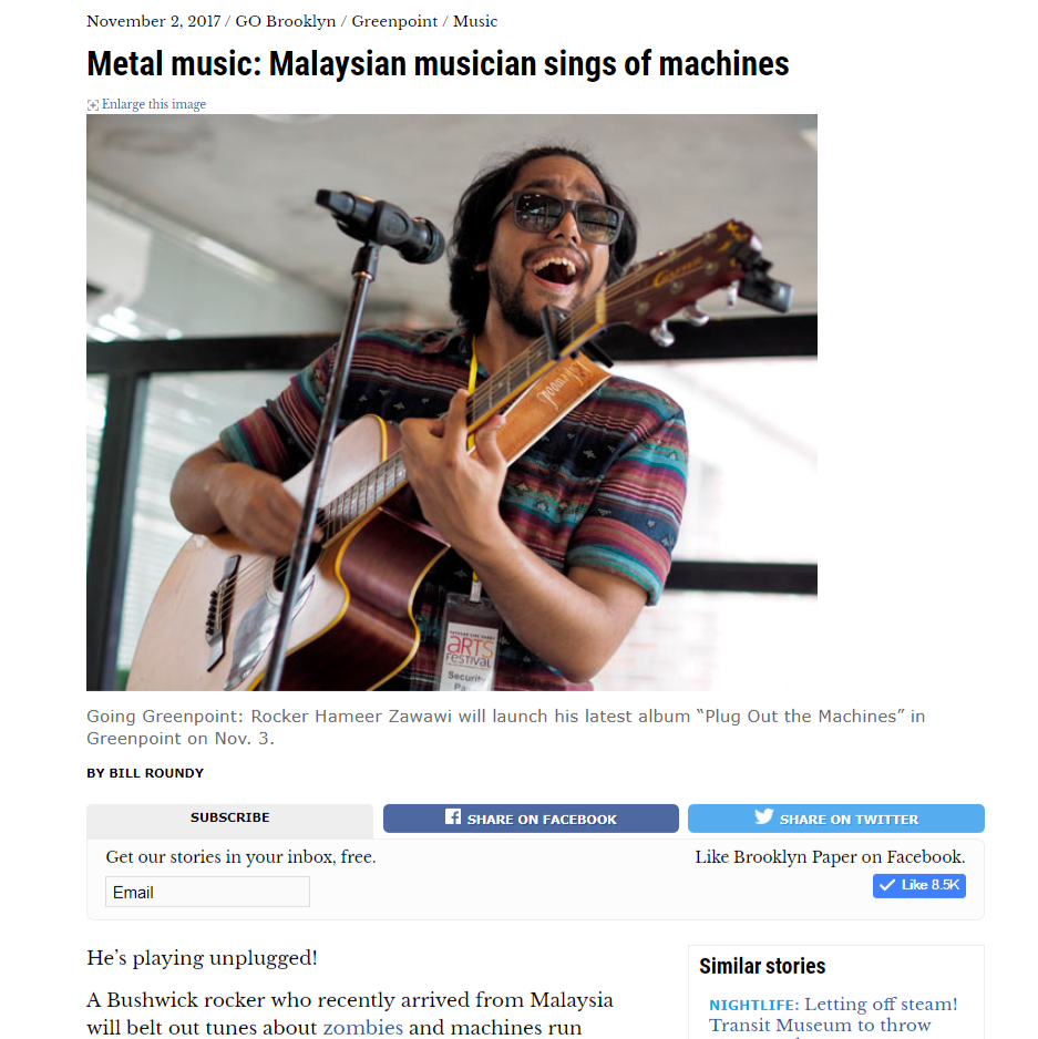 METAL MUSIC: MALAYSIAN MUSICIAN SINGS OF MACHINES (BROOKLYN) - A Bushwick rocker who recently arrived from Malaysia will belt out tunes about zombies and machines run amok on Nov. 3 at a Greenpoint concert celebrating the release of..