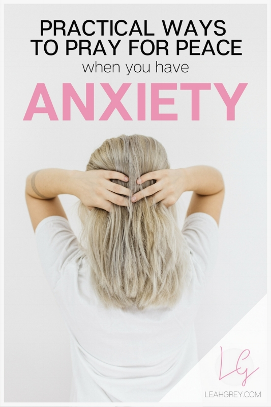 Are you a Christian woman trying to get rid of anxiety? The Bible tells us to not be anxious about anything but it can be tough sometimes, especially if the anxiety is already well under way! Leah Grey gives practical advice on praying through anxiety and managing it God's way. Click to read more!