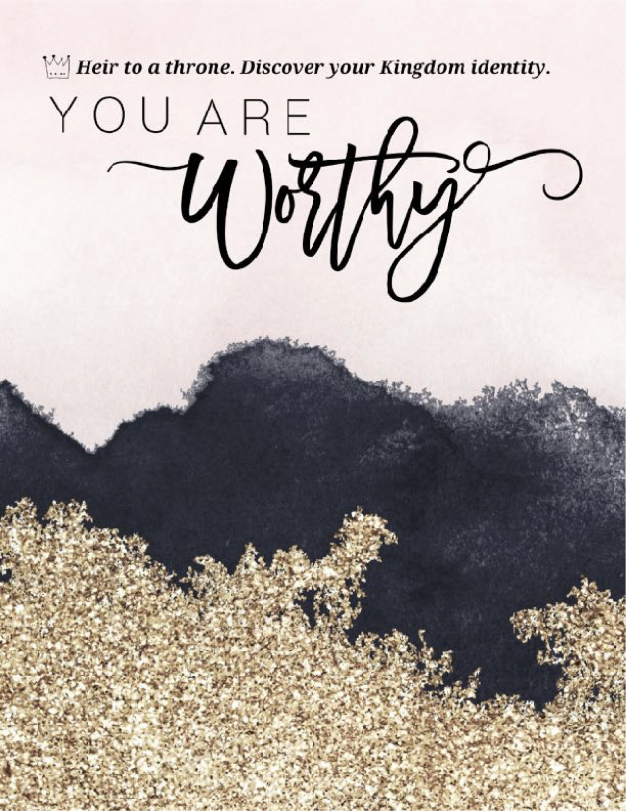 You are Worthy Bible study