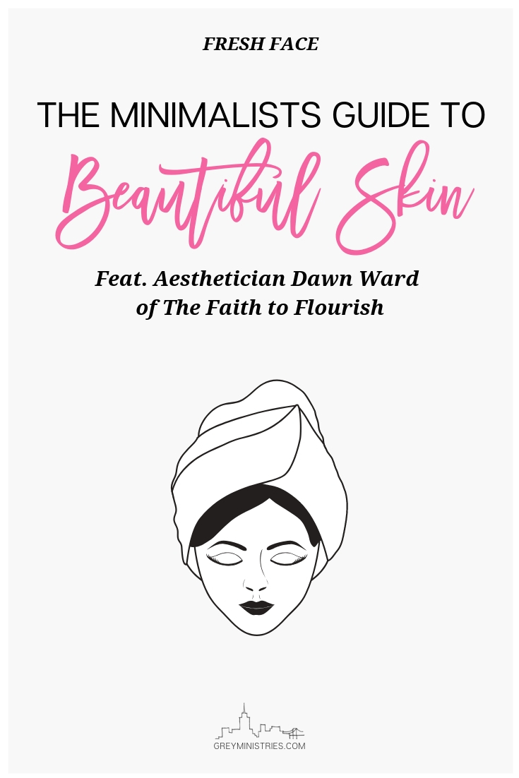 Looking and feeling our best is not vain, it's managing well what's in our hands! Gotta preserve the goods to do God's work. This week, Aesthetician Dawn Ward joins us to talk about a simple #skincareroutine we all can do! Click to read! #minimalism