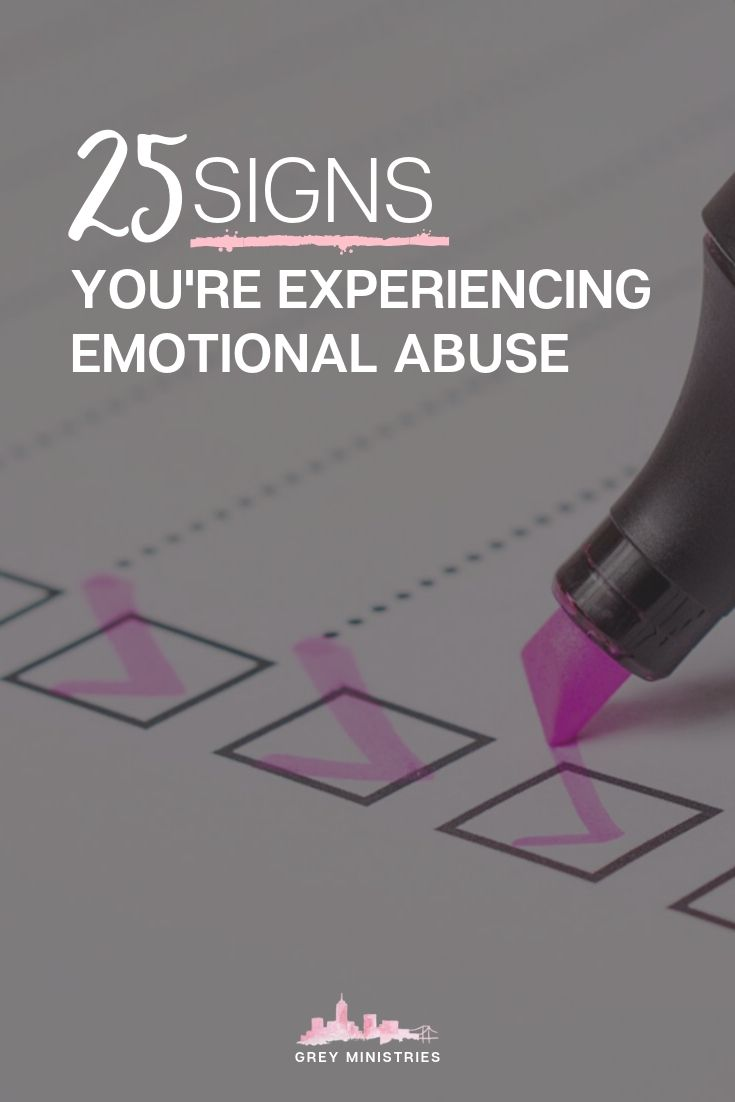 25 Signs You're Experiencing Emotional Abuse