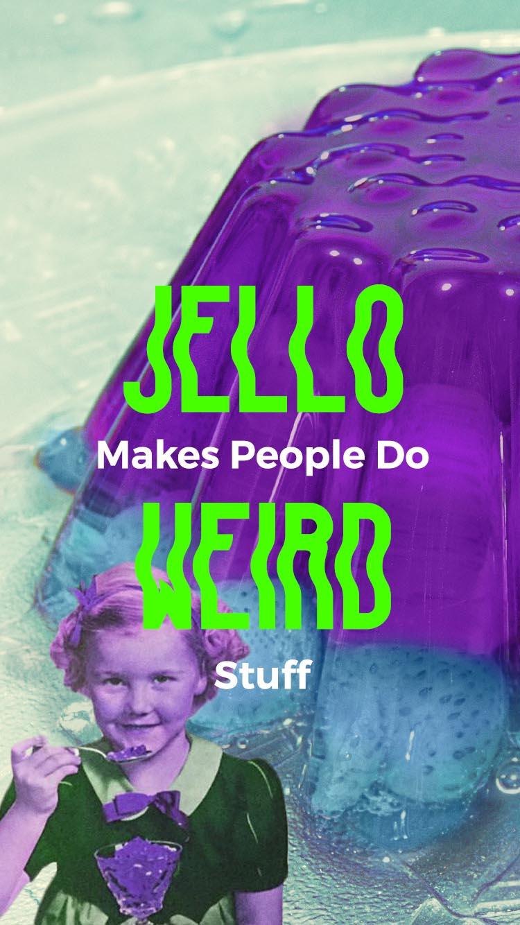jello-makes-people-do-weird-stuff.jpg