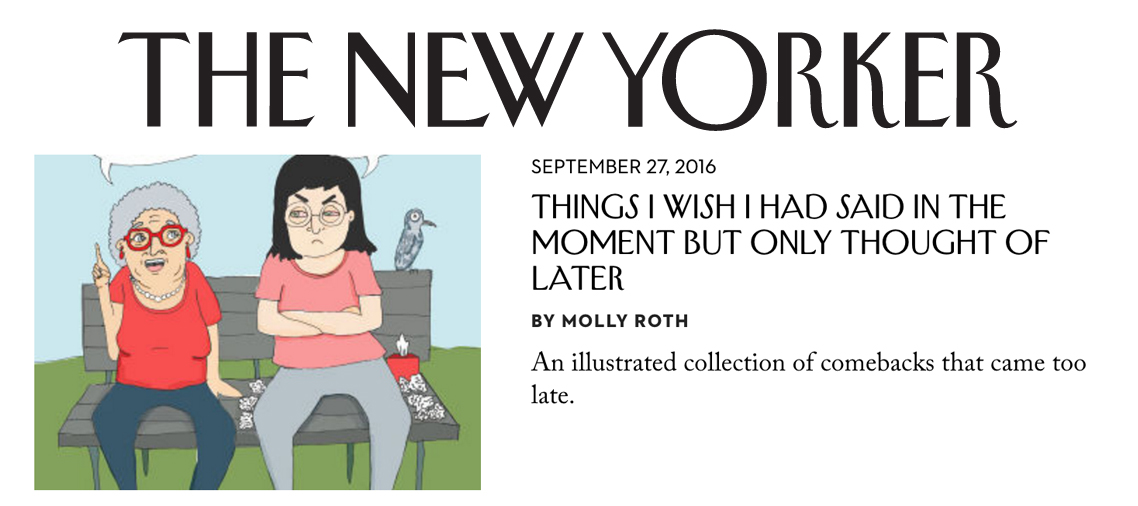Eight one-panel comics about missed comeback opportunities for The New Yorker website's Daily Shouts