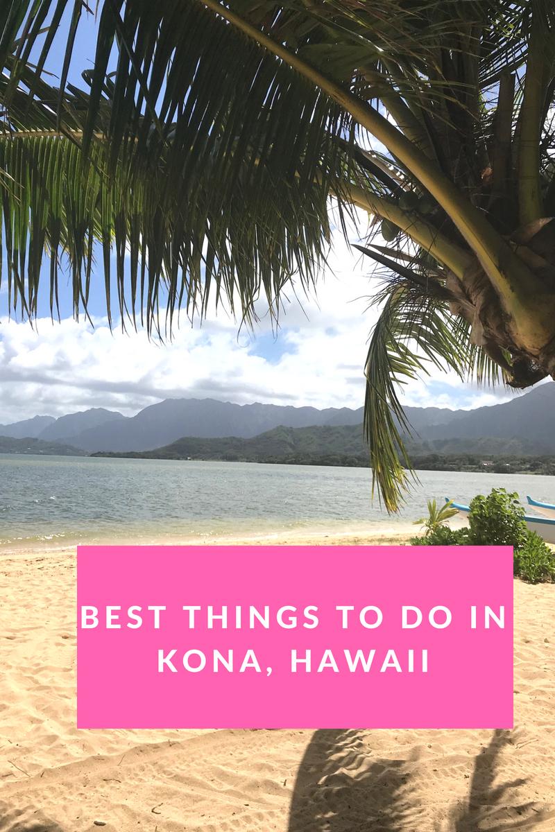 Top Things to do in Kona, Hawaii (1).jpg