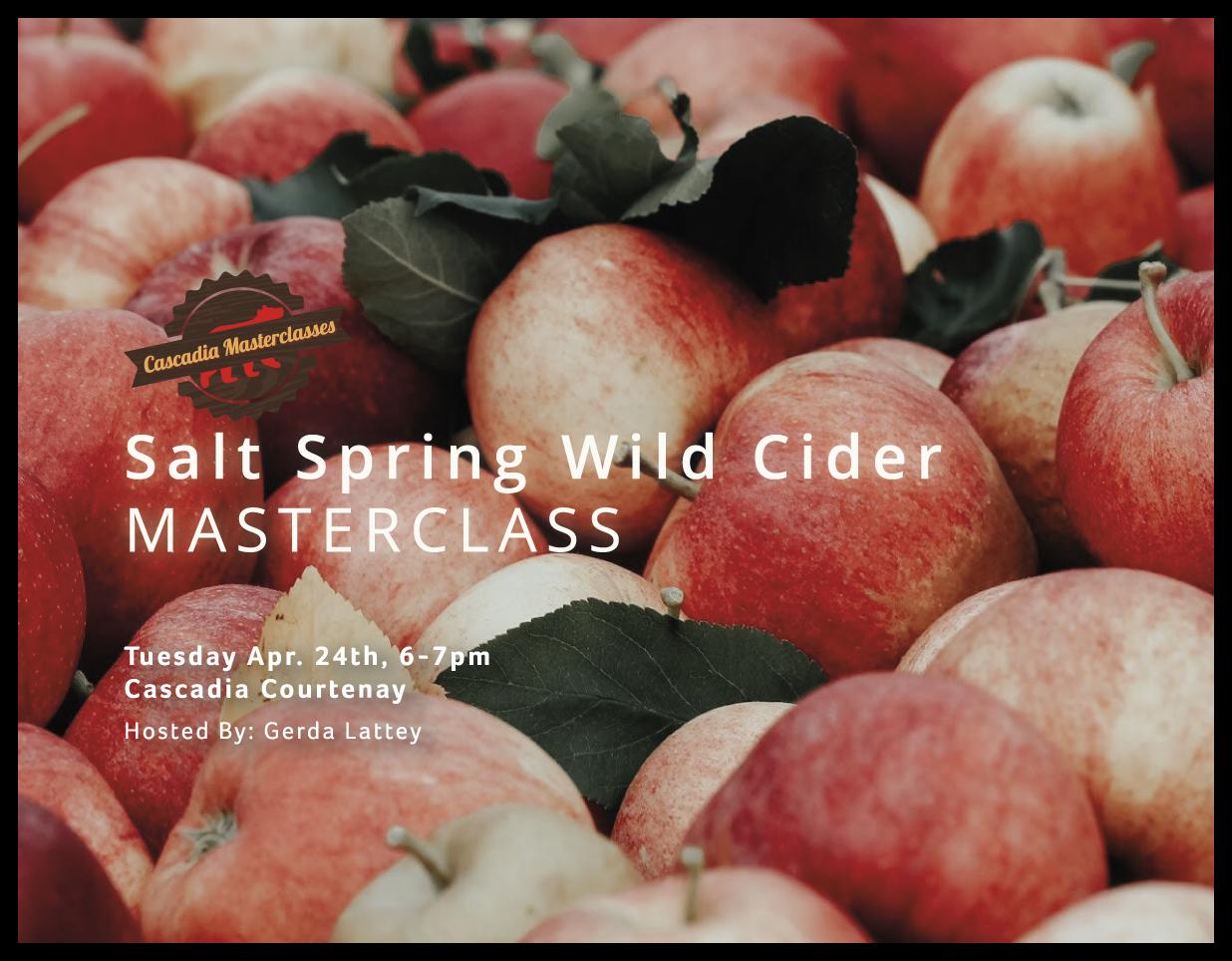 Courtenay masterclass, Salt Spring Wild Cider