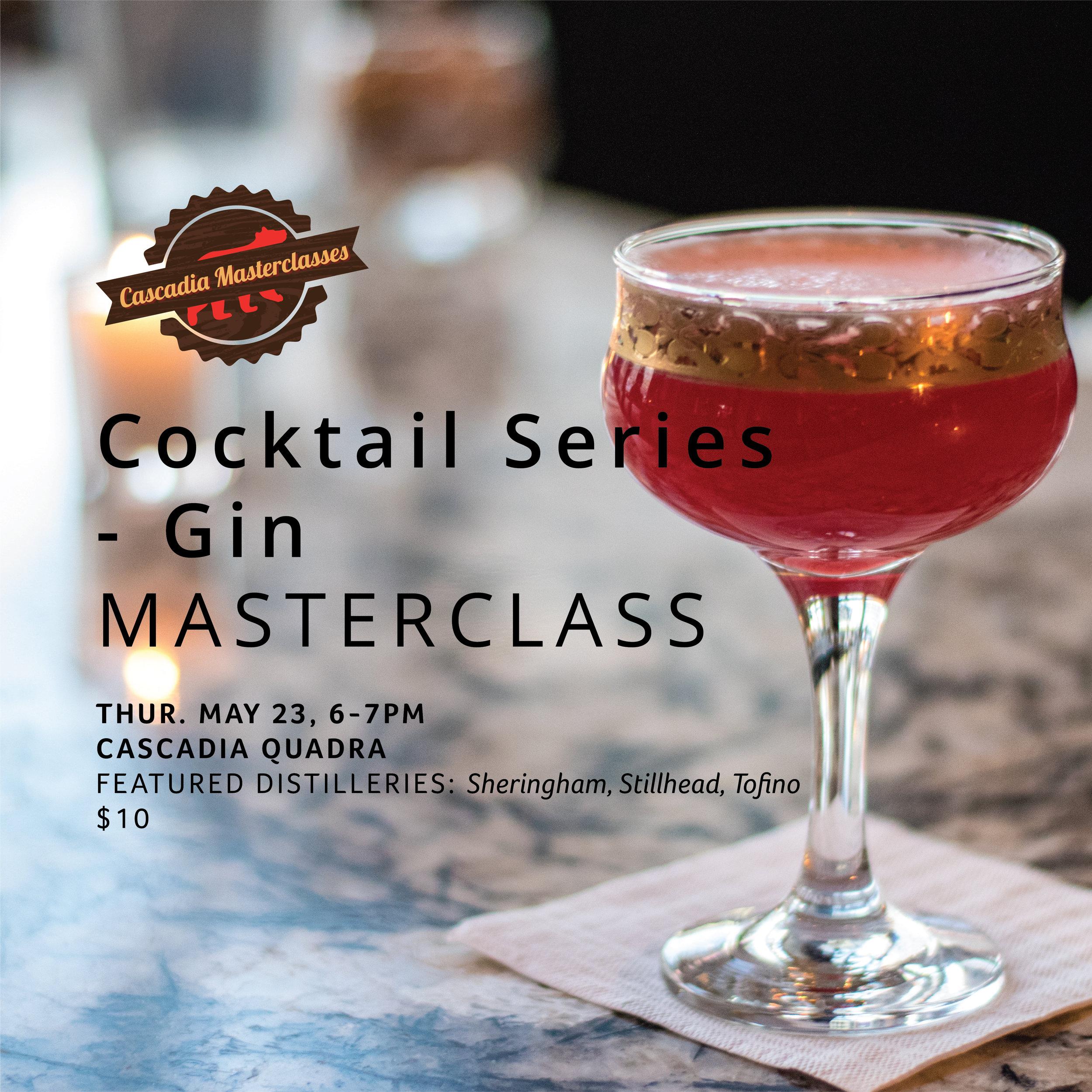 Cascadia Quadra Masterclass_CocktailSeries_May 2019_Web.jpg