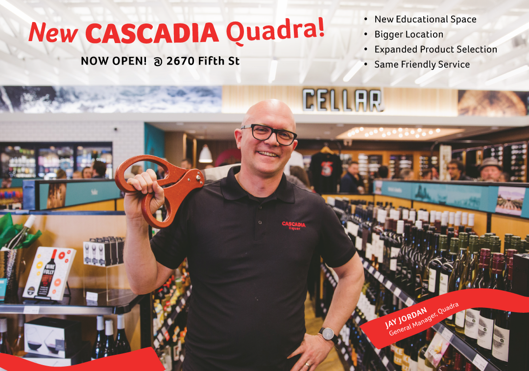 Last month we celebrated the official GRAND opening of our new Cascadia Quadra location!  We invite you to come down and check out the expanded location. In addition to the new space, we also expanded our product selection. Another feature we are very excited about is the new education space located in our wine section. This space can comfortably seat 16 people around its tasting bar. Stay tuned for more details about our upcoming  Masterclasses !